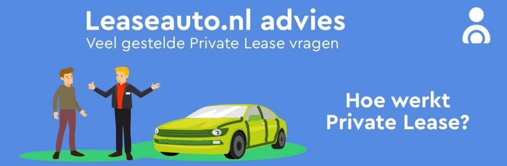 Hoe werkt Private Lease?