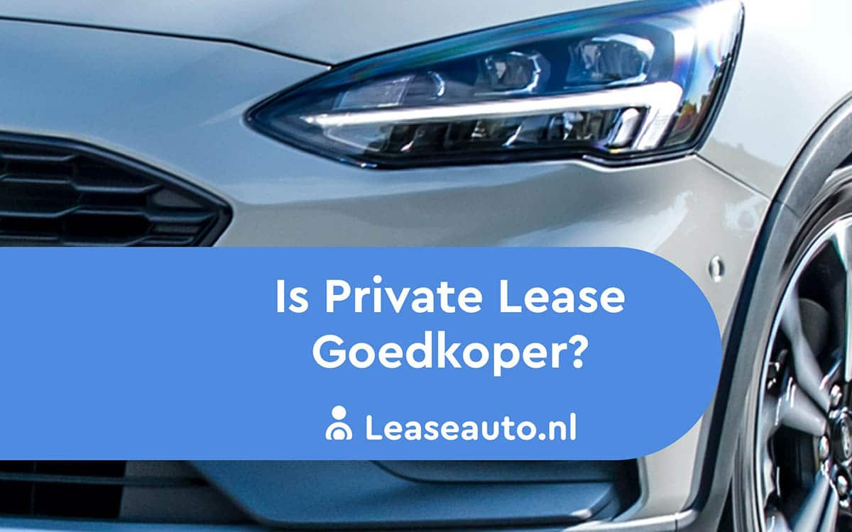 Is private lease goedkoper?