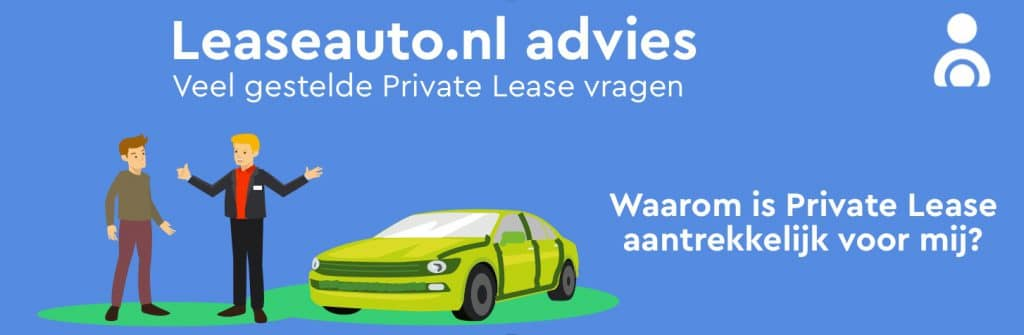 Waarom Private Leasen? Voordeel Private Lease