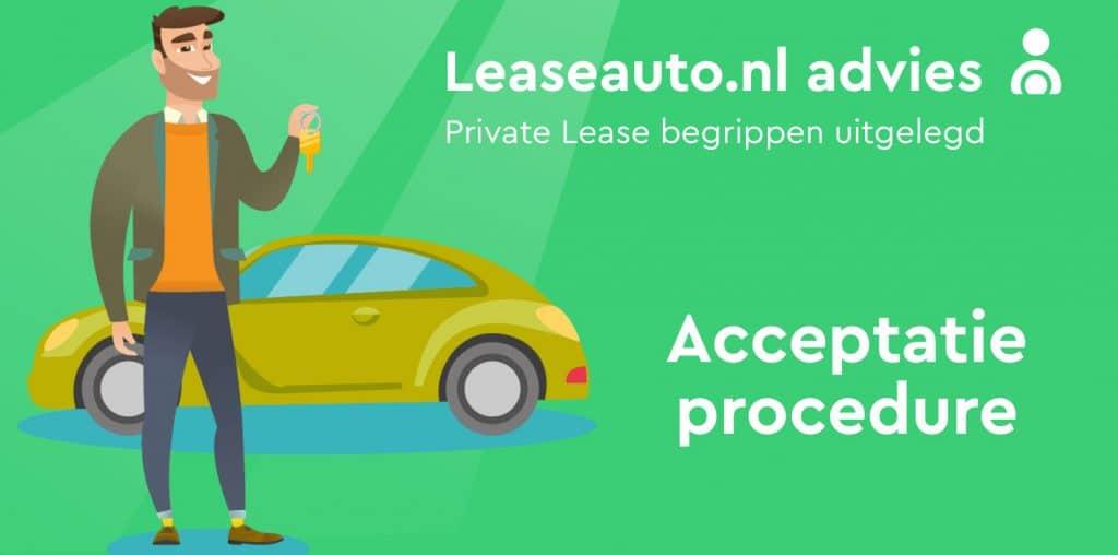 Acceptatieprocedure Private Lease betekenis