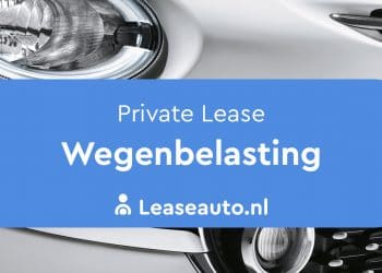Wegenbelasting Private Lease