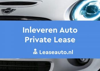 inleveren private lease auto