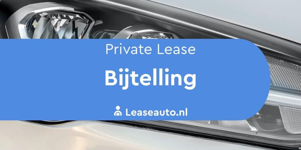 private lease bijtelling