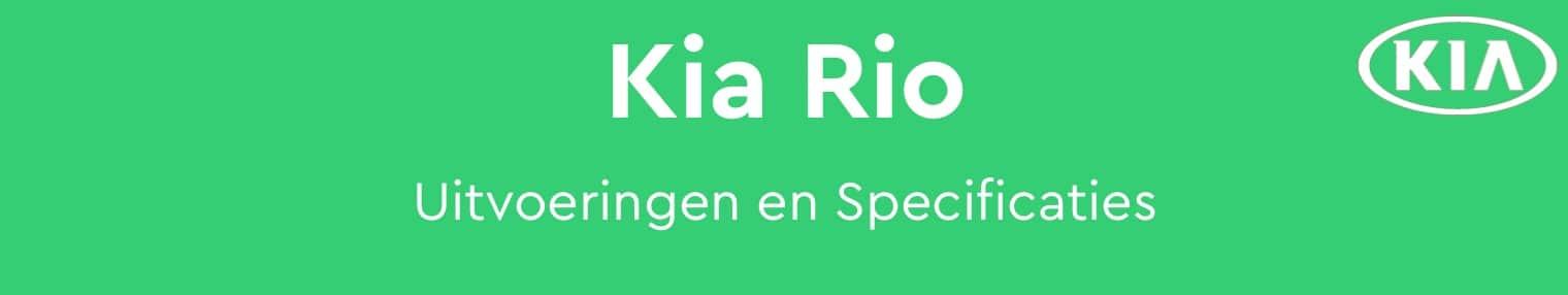 Kia Rio Specificatie, prestaties, uitvoeringen