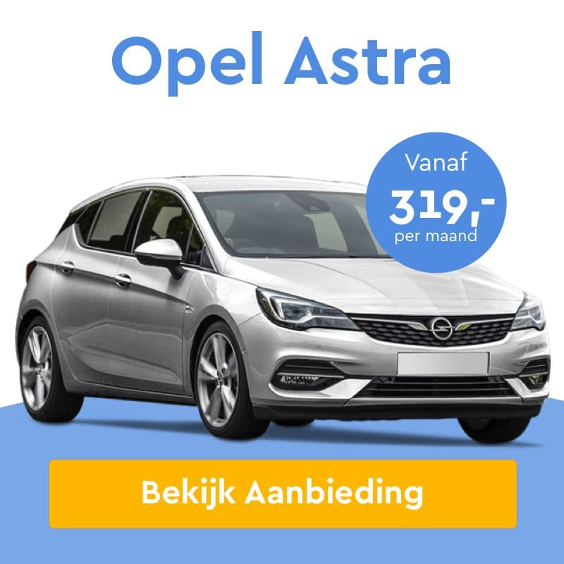Opel Astra private lease, Privé leasen, aanbieding