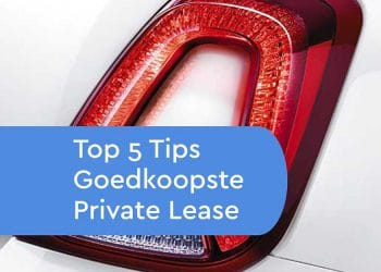 Tips goedkoopste private lease