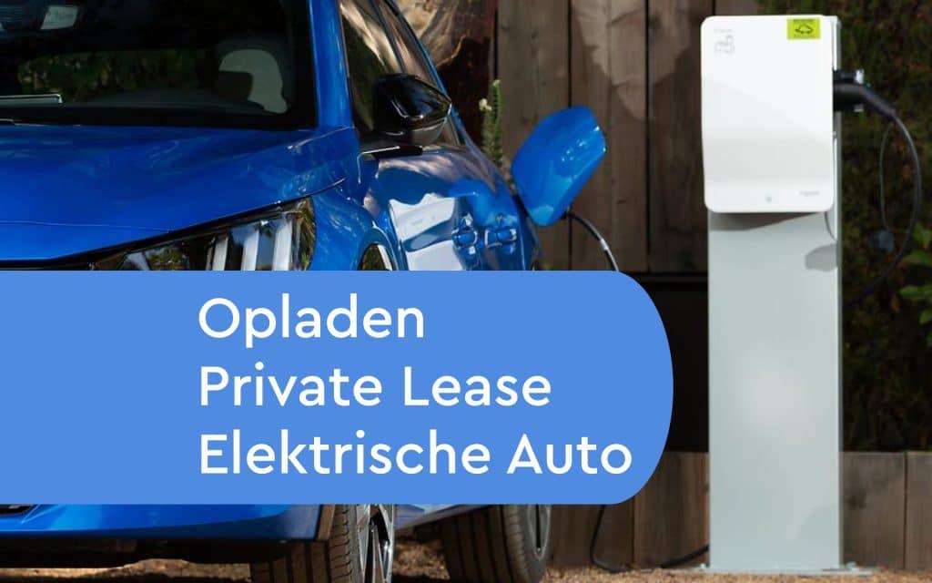 Opladen elektrische auto bij private lease