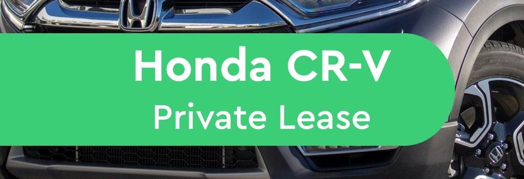 Honda CR-V Private Lease