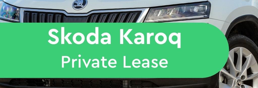 Skoda Karoq Private Lease