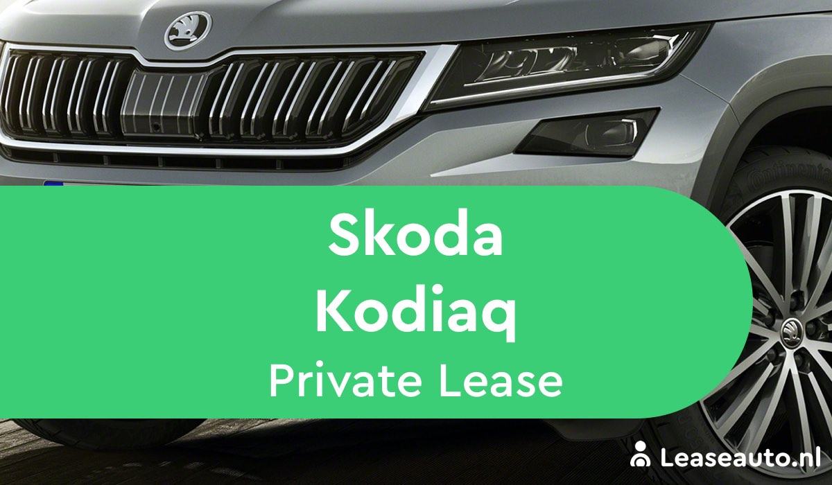 Skoda Kodiaq Private Lease