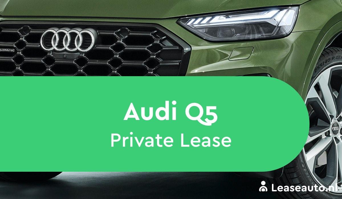 audi q5 Private Lease