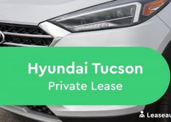 hyundai tucson Private Lease