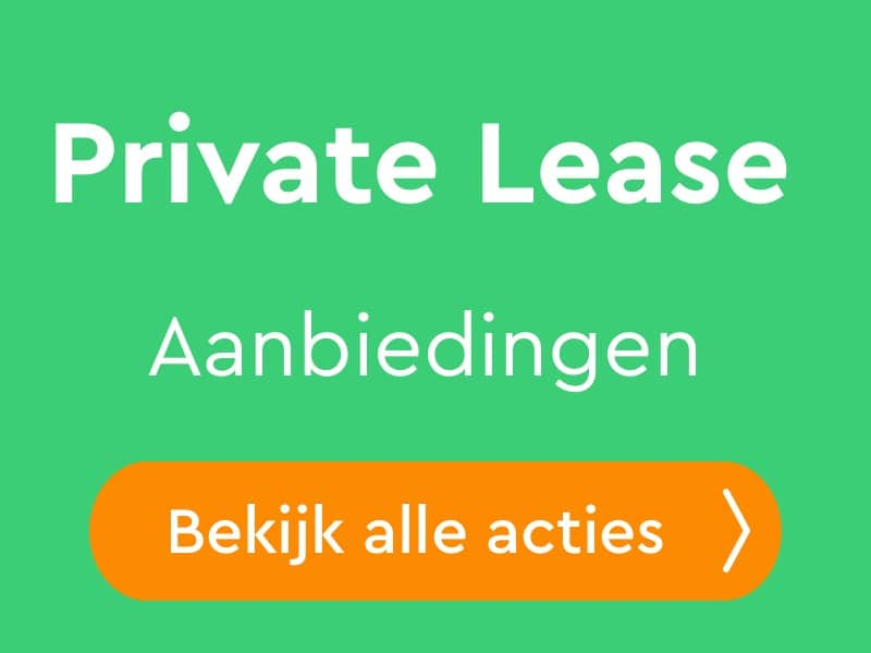 Private Lease Actie