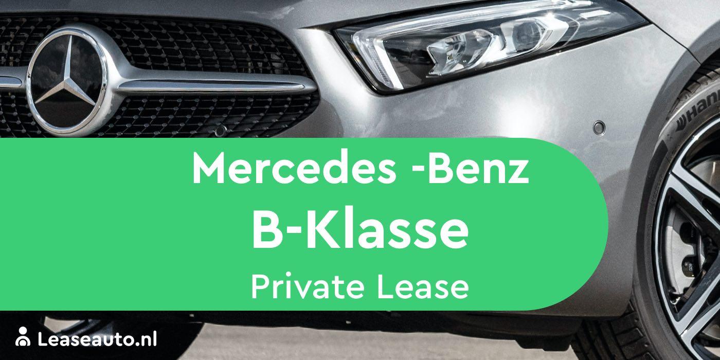 mercedes b-klasse private lease
