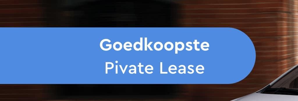 Private Lease Goedkoop